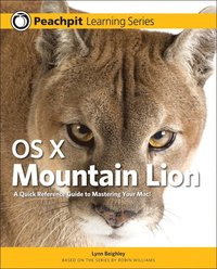 bokomslag OS X Mountain Lion: Peachpit Learning Series