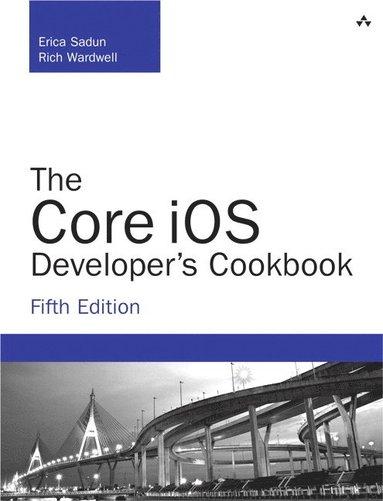 bokomslag Core iOS Developer's Cookbook