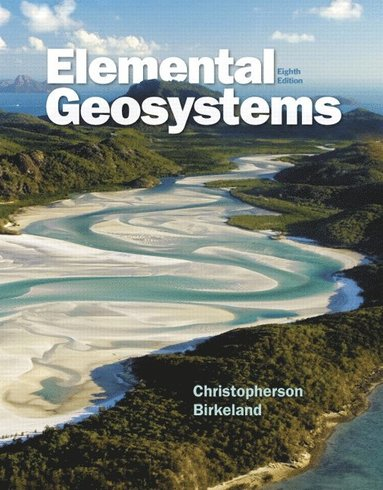 bokomslag Elemental Geosystems Plus MasteringGeography with eText -- Access Card Package
