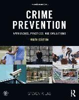 bokomslag Crime Prevention: Approaches, Practices, and Evaluations