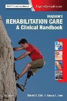 bokomslag Braddoms rehabilitation care: a clinical handbook