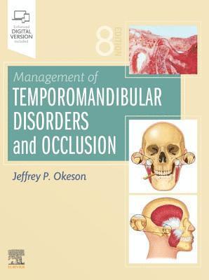 Management of Temporomandibular Disorders and Occlusion 1