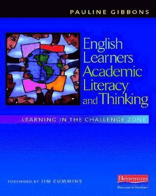 bokomslag English learners, academic literacy, and : learning in the challenge zone
