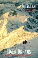 bokomslag Eiger dreams - ventures among men and mountains