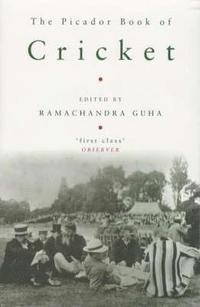 bokomslag The Picador Book of Cricket