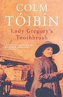 bokomslag Lady Gregory's Toothbrush
