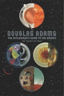 bokomslag The hitchhikers guide to the galaxy: the trilogy of four