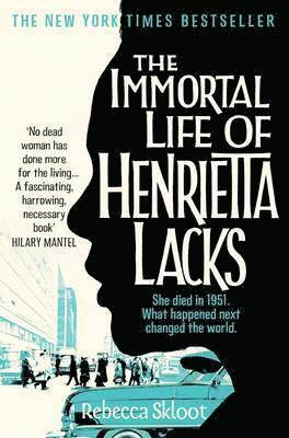 bokomslag The Immortal Life of Henrietta Lacks