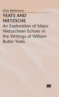 bokomslag Yeats and Nietzsche