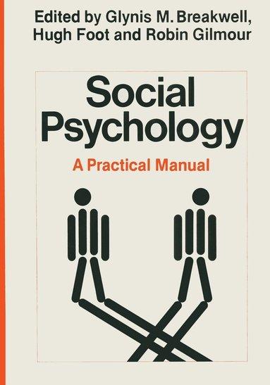 bokomslag Social Psychology: A Practical Manual