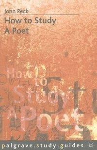 bokomslag How to Study a Poet