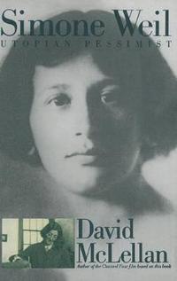 bokomslag Simone Weil: Utopian Pessimist