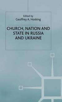 bokomslag Church, Nation and State in Russia and Ukraine