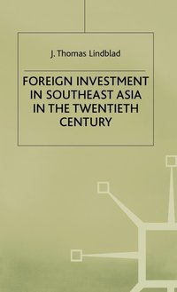 bokomslag Foreign Investment in Southeast Asia in the Twentieth Century