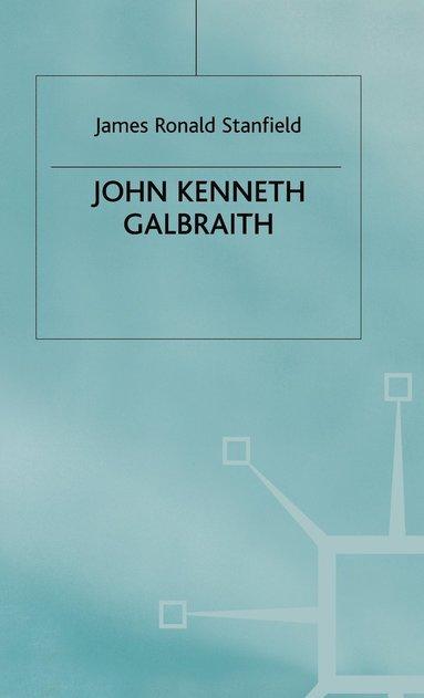 bokomslag John Kenneth Galbraith