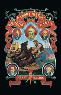 bokomslag A Short History of the Labour Party