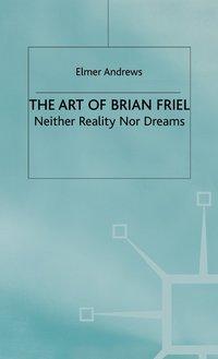 bokomslag The Art of Brian Friel
