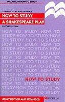 bokomslag How to Study a Shakespeare Play
