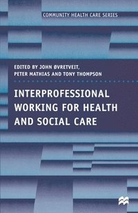 bokomslag Interprofessional Working for Health and Social Care