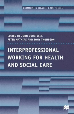 Interprofessional Working for Health and Social Care 1