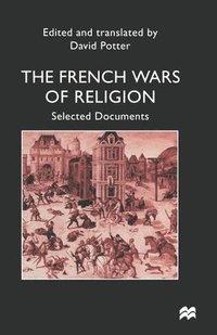 bokomslag French Wars of Religion