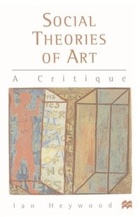 bokomslag Social Theories of Art