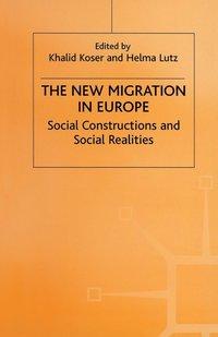 bokomslag The New Migration in Europe