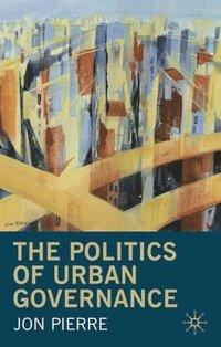 bokomslag The Politics of Urban Governance