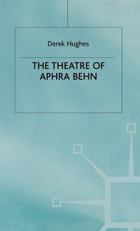 bokomslag The Theatre of Aphra Behn