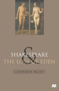 bokomslag Shakespeare and the Loss of Eden