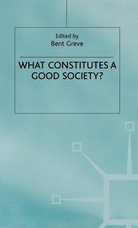 bokomslag What Constitutes a Good Society?