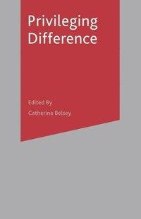 bokomslag Privileging Difference