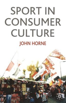 bokomslag Sport in Consumer Culture