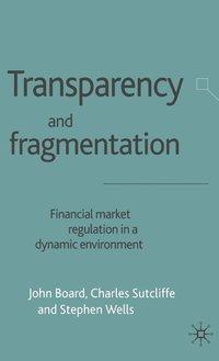 bokomslag Transparency and Fragmentation