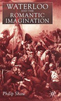 bokomslag Waterloo And The Romantic Imagination