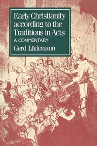 bokomslag Early Christianity According to the Traditions in Acts