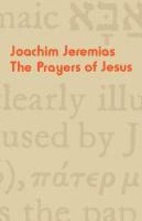 bokomslag The Prayers of Jesus