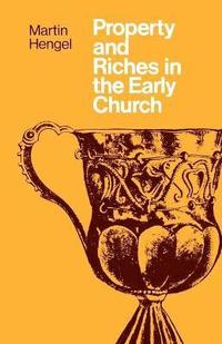 bokomslag Property and Riches in the Early Church