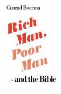 bokomslag Rich Man, Poor Man - and the Bible