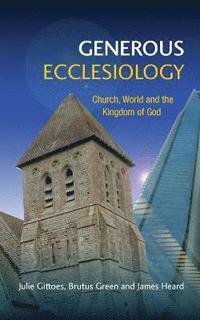 bokomslag Generous Ecclesiology