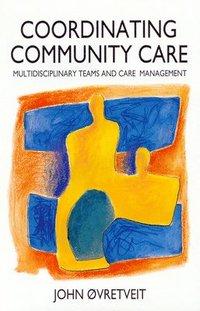 bokomslag Co-ordinating Community Care
