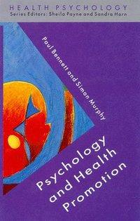 bokomslag Psychology And Health Promotion
