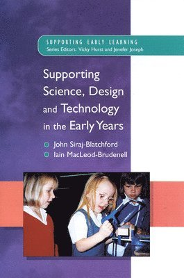 bokomslag Supporting Science, Design and Technology in the Early Years