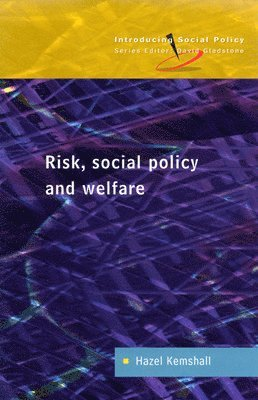 Risk, Social Policy and Welfare 1