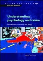 bokomslag Understanding Psychology and Crime: Perspectives on Theory and Action