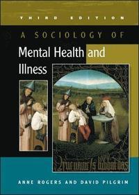 bokomslag A Sociology of Mental Health and Illness