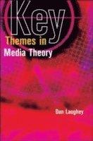 bokomslag Key Themes in Media Theory