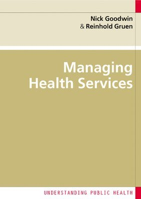 bokomslag Managing Health Services