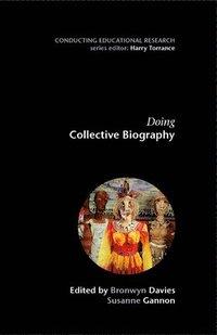 bokomslag Doing Collective Biography