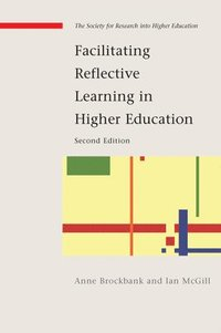bokomslag Facilitating Reflective Learning in Higher Education